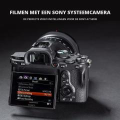 Workshop Filmen met een Sony systeemcamera